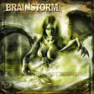 Soul Temptation, Brainstorm