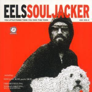Souljacker, Eels