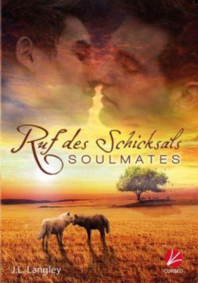 Soulmates - Ruf des Schicksals - J. L. Langley pdf epub