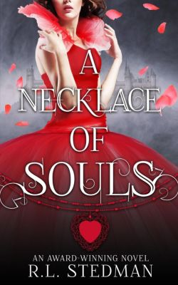 SoulNecklace Stories: A Necklace of Souls (SoulNecklace Stories, #1), R. L. Stedman