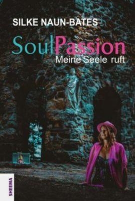 SoulPassion - Silke Naun-Bates |