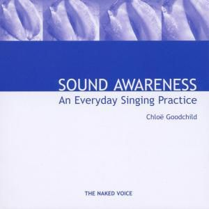 Sound Awareness, Chloe Goodchild