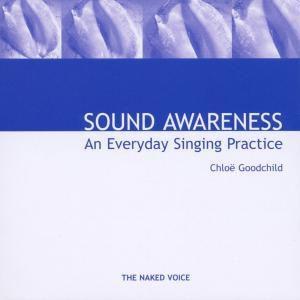 Sound Awareness, Chloe Goodchild
