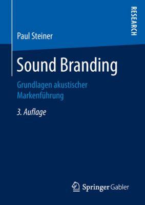 Sound Branding, Paul Steiner