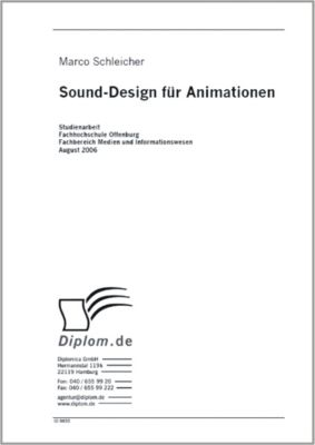 Sound Design für Animationen, Marco Schleicher