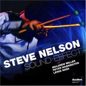 Sound-Effect, Steve Nelson