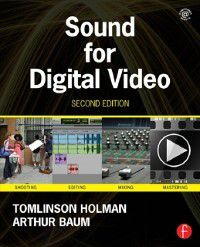 Sound for Digital Video, Tomlinson Holman, Arthur Baum