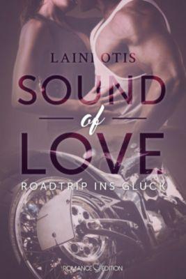 Sound of Love: Roadtrip ins Glück, Laini Otis