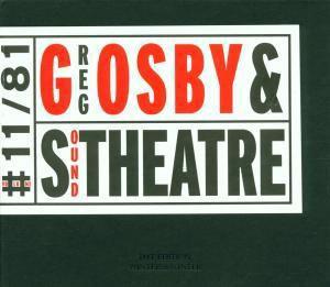 Sound Theatre, Greg Osby