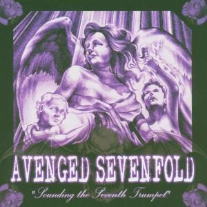 Sounding The Seventh Trumpet, Avenged Sevenfold