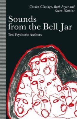 Sounds from the Bell Jar, Gordon Claridge, Gwen Watkins, Ruth Pryor