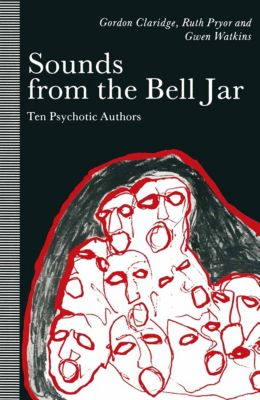 Sounds from the Bell Jar, Gordon Claridge, Gwen Watkins, Ruth Pryor
