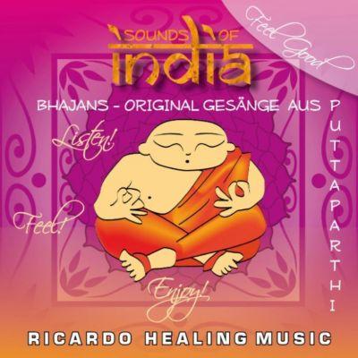 Sounds of India - Bhajans - Original Gesänge aus Puttaparthi
