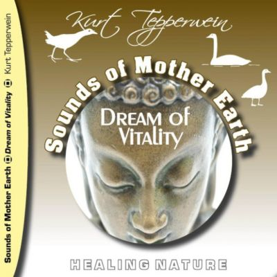 Sounds of Mother Earth - Dream of Vitality