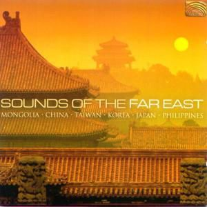 Sounds Of The Far East, Diverse Interpreten