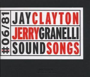 Soundsongs, Jay Clayton, Jerry Granelli