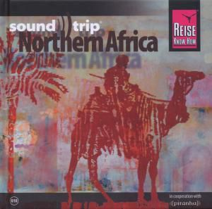 Soundtrip Northern Africa, Diverse Interpreten