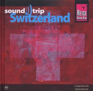 Soundtrip Switzerland, Diverse Interpreten