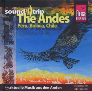 Soundtrip The Andes (Peru,Bolivien,Chile), Diverse Interpreten
