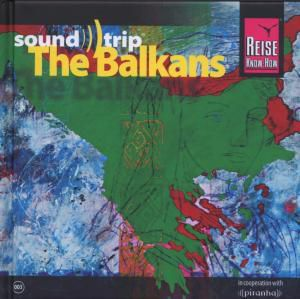 Soundtrip The Balkans, Diverse Interpreten