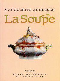 Soupe, Marguerite Andersen