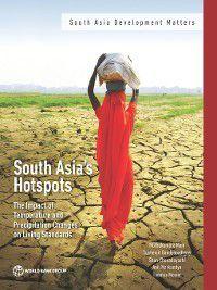 South Asia Development Matters: South Asia's Hotspots, Muthukumara Mani, Shun Chonabayashi, Sushenjit Bandyopadhyay