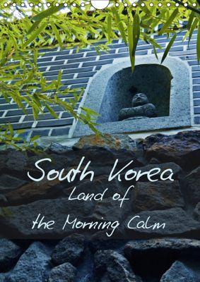 South Korea Land of the Morning Calm (Wall Calendar 2019 DIN A4 Portrait), Madlien Schimke