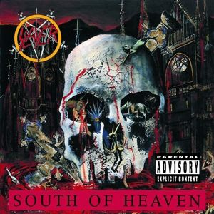 South Of Heaven, Slayer