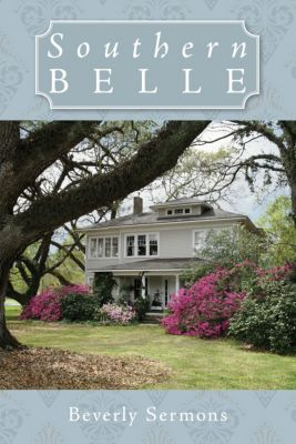 Southern Belle, Beverly Sermons