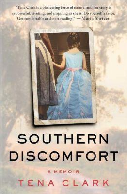Southern Discomfort, Tena Clark