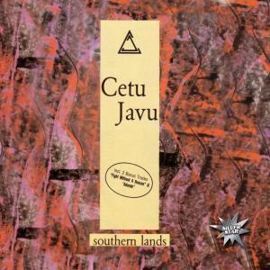 Southern Lands, Cetu Javu