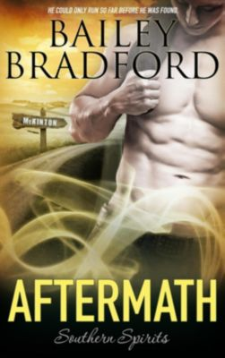Southern Spirits: Aftermath, Bailey Bradford