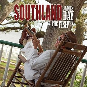 Southland, James & The Fish Fry Day