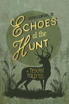 Southwestern Legacy Press: Echoes of the Hunt, Jr. Corvin