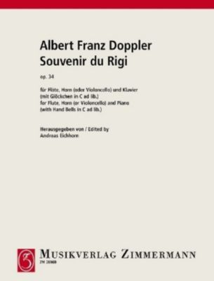 Souvenir du Rigi op. 38, Flöte, Horn (Violoncello) und Klavier (mit Glöckchen in C ad lib.), Albert Franz Doppler
