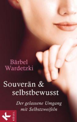 Souverän und selbstbewusst, Bärbel Wardetzki