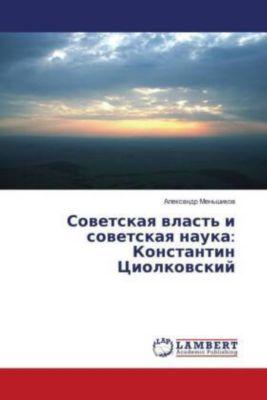Sovetskaya vlast' i sovetskaya nauka: Konstantin Ciolkovskij