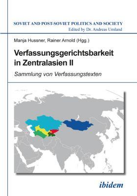 Soviet and Post-Soviet Politics and Society: Verfassungsgerichtsbarkeit in Zentralasien II