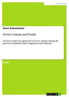 Soviet Cinema and Youth, Anne Schumacher
