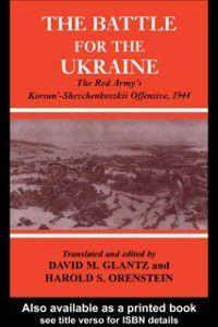 Soviet (Russian) Study of War: Battle for the Ukraine