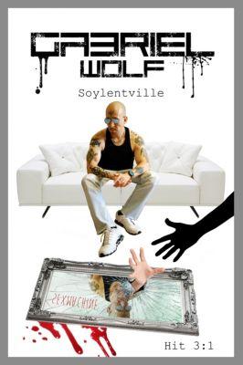 Soylentville, Gabriel Wolf