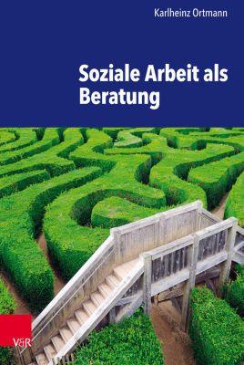 Soziale Arbeit als Beratung, Karlheinz Ortmann