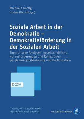 Soziale Arbeit in der Demokratie - Demokratieförderung in der Sozialen Arbeit