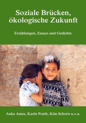 Soziale Brücken, ökologische Zukunft, Anke Ames, Karin Posth, Kim Schorn