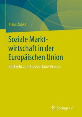 Soziale Marktwirtschaft in der Europäischen Union - Klaus Zapka pdf epub