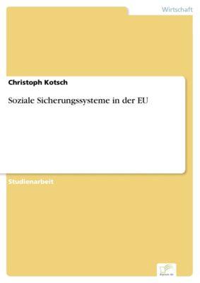Soziale Sicherungssysteme in der EU, Christoph Kotsch
