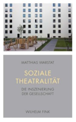 Soziale Theatralität, Matthias Warstat