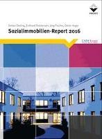 Sozialimmobilien-Report 2016, Detlev Döding, Eckhard Feddersen, Jörg Fischer, Dörte Heger