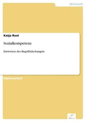 Sozialkompetenz, Katja Rost