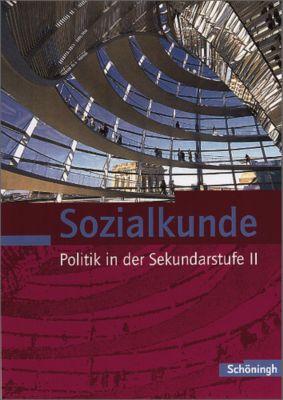 Sozialkunde, Politik in der Sekundarstufe II: Jahrgangsstufen 11-13